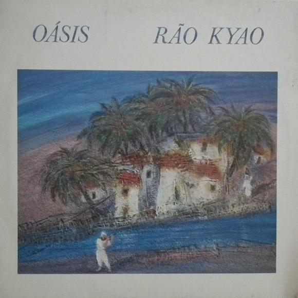 Rão Kyao - Oásis